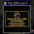 Guns Are Welcome Sticker Decal Gold Vinyl 120x120