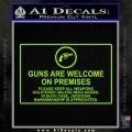 Guns Are Welcome Sticker Decal Lime Green Vinyl 120x120