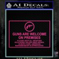 Guns Are Welcome Sticker Decal Pink Hot Vinyl 120x120