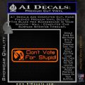 Hitchhikers Guide to the Galaxy Dont Vote For Stupid Decal Sticker Orange Emblem Black 120x120