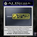 Hitchhikers Guide to the Galaxy Dont Vote For Stupid Decal Sticker Yellow Vinyl Black 120x120