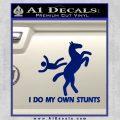 I Do My Own Stunts Decal Sticker Blue Vinyl 120x120