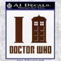 I TARDIS Doctor Who Decal Sticker BROWN Vinyl 120x120