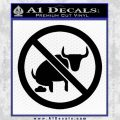 No Bull Shit Decal Sticker Black Vinyl 120x120
