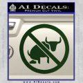 No Bull Shit Decal Sticker Dark Green Vinyl 120x120