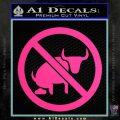 No Bull Shit Decal Sticker Pink Hot Vinyl 120x120