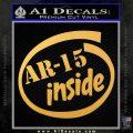 Ar 15 Inside Decal Sticker Gold Vinyl 120x120