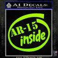 Ar 15 Inside Decal Sticker Lime Green Vinyl 120x120