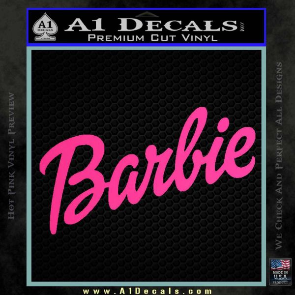 Barbie Decal Sticker Pink Hot Vinyl