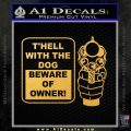 Beware Of Owner Decal Sticker Gun Gold Vinyl 120x120