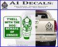 Beware Of Owner Decal Sticker Gun Green Vinyl Logo 120x97