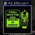 Beware Of Owner Decal Sticker Gun Lime Green Vinyl 120x120