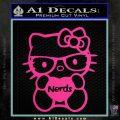 Hello Kitty Loves Nerds Decal Sticker Pink Hot Vinyl 120x120