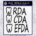 RDA CDA EFDA Dental Dentist Decal Sticker Black Vinyl 120x120