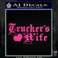 Truckers Wife Script Decal Sticker Pink Hot Vinyl 120x120