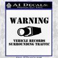 vehicle records surrounding traffic Decal Sticker Black Vinyl 120x120