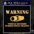 vehicle records surrounding traffic Decal Sticker Gold Vinyl 120x120