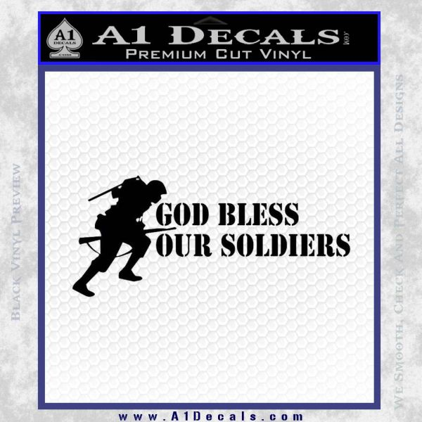 God Bless Our Soldiers Decal Sticker Black Vinyl
