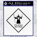 Lord of the Rings You Shall Not Pass Decal Sticker Black Vinyl 120x120