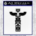 Native American Totem Pole D1 Decal Sticker Black Vinyl 120x120