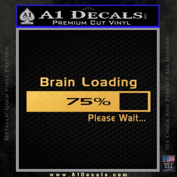 Brain Loading Decal Sticker Gold Vinyl
