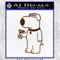 Family Guy Brian Decal Sticker Martini BROWN Vinyl 120x120