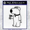 Family Guy Brian Decal Sticker Martini Black Vinyl 120x120