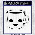 Happy Coffee Tea Cup D1 Decal Sticker Black Vinyl 120x120