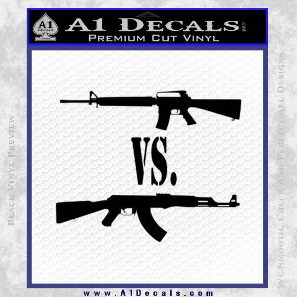 M16 Vs Ak47 Machine Gun Control 2nd Amendment Decal Sticker Black Vinyl