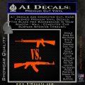 M16 Vs Ak47 Machine Gun Control 2nd Amendment Decal Sticker Orange Emblem 120x120