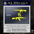 M16 Vs Ak47 Machine Gun Control 2nd Amendment Decal Sticker Yellow Laptop 120x120