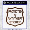 Protected By Anti Theft Decal Sticker BROWN Vinyl 120x120