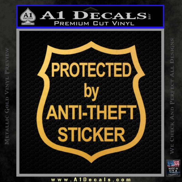 Protected By Anti Theft Decal Sticker Gold Vinyl