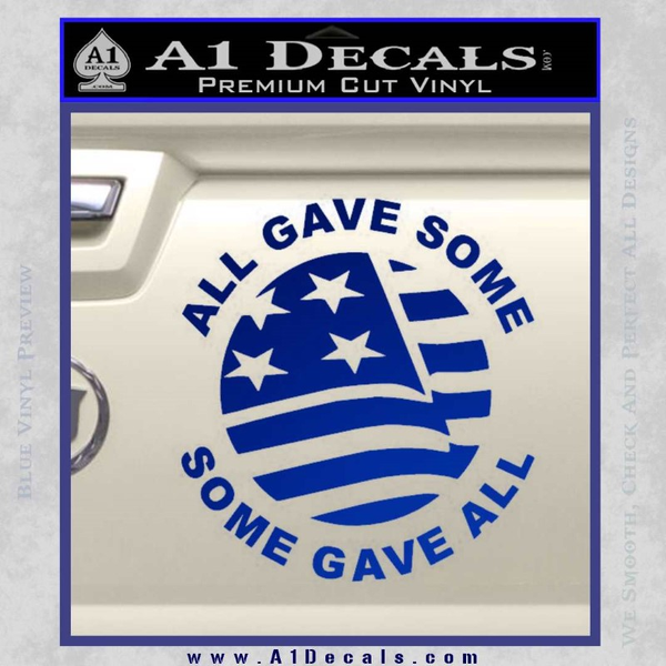 Some Gave All Decal Sticker Blue Vinyl