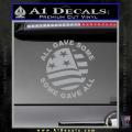 Some Gave All Decal Sticker Grey Vinyl 120x120
