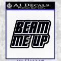 Star Trek Beam Me Up Decal Sticker Black Vinyl 120x120