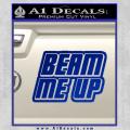 Star Trek Beam Me Up Decal Sticker Blue Vinyl 120x120