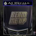 Star Trek Beam Me Up Decal Sticker CFC Vinyl 120x120