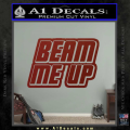 Star Trek Beam Me Up Decal Sticker DRD Vinyl 120x120