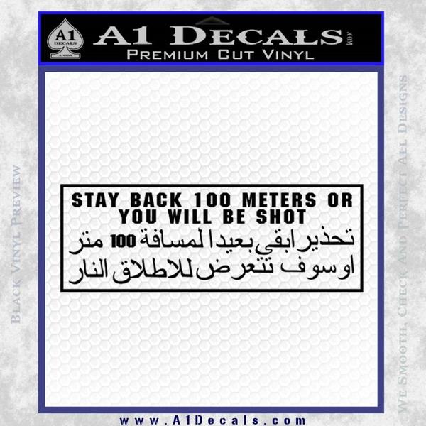 Stay Back 100 Meters Military Decal Sticker Black Vinyl