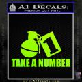 Take a Number Hand Grenade Decal Sticker Neon Green Vinyl 120x120
