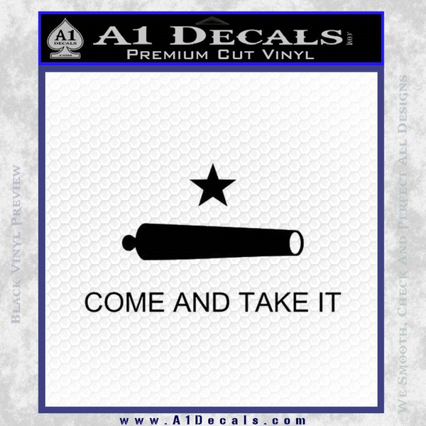 Texas Flag Come and Take It Decal Sticker Black Vinyl