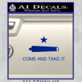 Texas Flag Come and Take It Decal Sticker Blue Vinyl 120x120