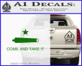 Texas Flag Come and Take It Decal Sticker Green Vinyl 120x97