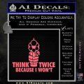 Think Twice Because I Wont D2 Decal Sticker Pink Emblem 120x120