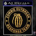 Zombie Outbreak Response Team D2 Decal Sticker Gold Vinyl 120x120