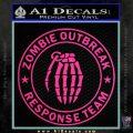 Zombie Outbreak Response Team D2 Decal Sticker Pink Hot Vinyl 120x120