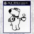 Family Guy Brian Decal Sticker Coffee Black Vinyl 120x120