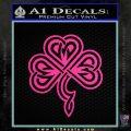 Irish Shamrock Clover Celtic D1 Decal Sticker Pink Hot Vinyl 120x120