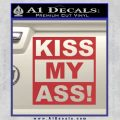 Kiss My Ass RT Decal Sticker Red 120x120